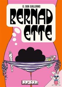 Bernadette - El don Guillermo