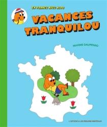 Vacances tranquilou : en France avec Aldo - MaximeGalipienso