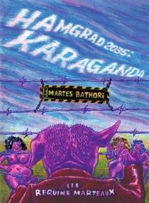 Hamgrad 2035 : Karaganda - MartesBathori