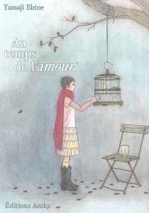 Au temps de l'amour - EbineYamaji