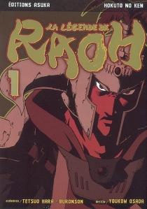 La légende de Raoh - Buronson