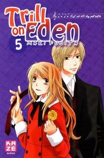 Trill on Eden : sur un air de paradis - MakiFujita
