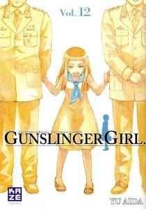 Gunslinger girl : une fillette robotisée, une enfance éternelle - YuAida