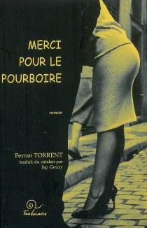 Merci pour le pourboire - FerranTorrent