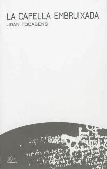 La capella embriuxada - JeanTocabens