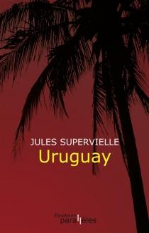 Uruguay - JulesSupervielle