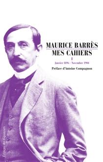 Mes cahiers - MauriceBarrès