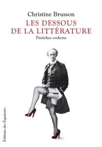 Les dessous de la littérature : pastiches cochons - ChristineBrusson