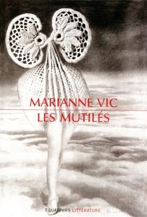 Les mutilés - MarianneVic