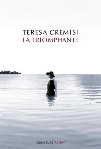 La triomphante - TeresaCremisi