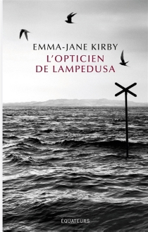 L'opticien de Lampedusa - Emma-Jane Kirby