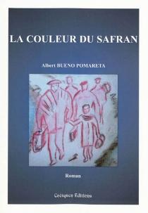 La couleur du safran - AlbertBueno Pomareta