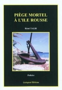 Piège mortel à L'Ile-Rousse - RémiTalbi
