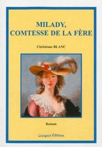 Milady, comtesse de La Fère - ChristianeBlanc