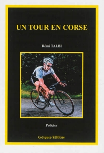 Un tour en Corse - RémiTalbi