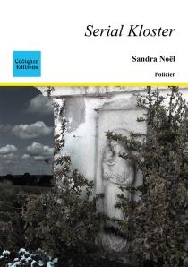 Serial Kloster - SandraNoël