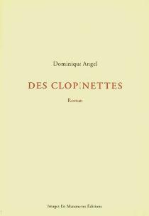 Des clopinettes - DominiqueAngel