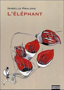 L'éléphant - IsabellePralong