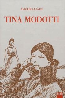 Tina Modotti - AngelDe La Calle