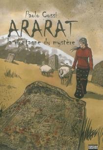 Ararat : la montagne du mystère - PaoloCossi