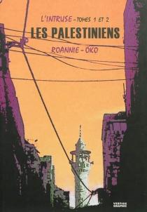 L'intruse, tomes 1 et 2 : les Palestiniens - Oko