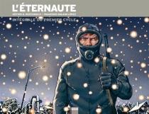 L'éternaute : intégrale du premier cycle - HectorOesterheld