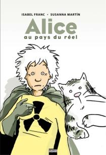 Alice au pays du réel - IsabelFranc