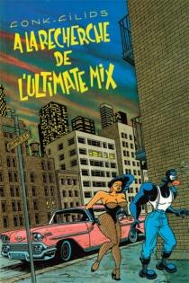 A la recherche de l'Ultimate Mix : les aventures de Moses Viders - Filips