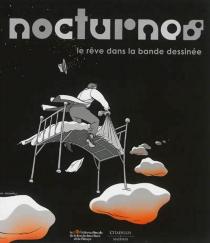 Nocturnes : le rêve dans la bande dessinée -