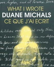 Ce que j'ai écrit| What I wrote - Duane Michals