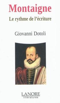 Montaigne : le rythme de l'écriture - GiovanniDotoli