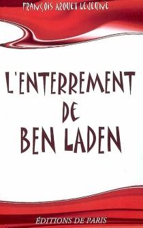 L'enterrement de Ben Laden - FrançoisArouet Lejeune