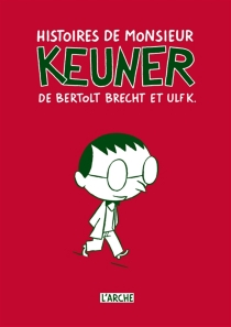 Geschichten vom Herrn Keuner| Histoires de monsieur Keuner - BertoltBrecht
