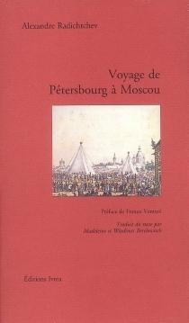 Voyage de Pétersbourg à Moscou - AlexandreRadichtchev