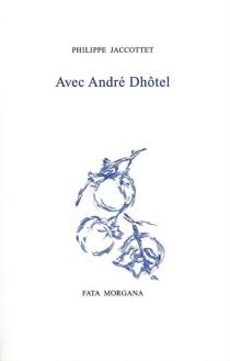 Avec André Dhôtel - AndréDhôtel