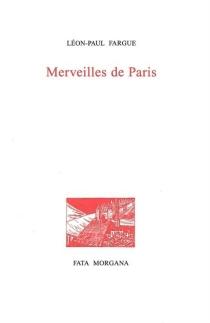 Merveilles de Paris - Léon-PaulFargue