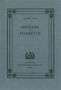 Histoire de Pierrette - AndréGide