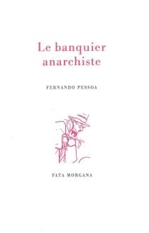 Le banquier anarchiste - FernandoPessoa