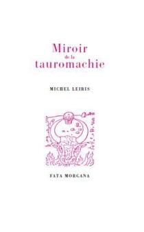Miroir de la tauromachie - MichelLeiris