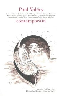 Paul Valéry contemporain - Journées Paul Valéry