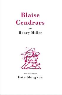 Blaise Cendrars - HenryMiller