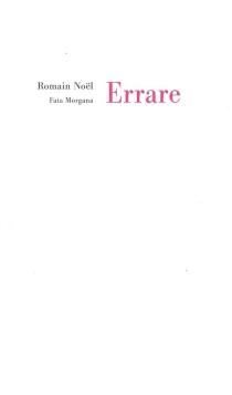Errare| Suivi de Le polème - RomainNoël