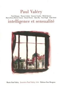 Paul Valéry, intelligence et sensualité - Journées Paul Valéry