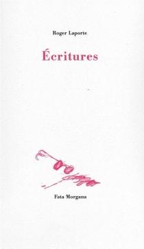 Ecritures - RogerLaporte