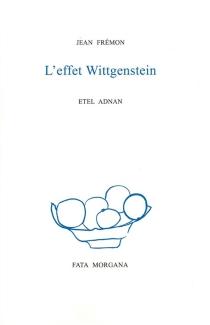 L'effet Wittgenstein - JeanFrémon