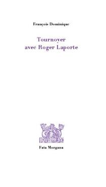 Tournoyer avec Roger Laporte - FrançoisDominique