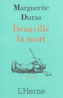 Deauville la mort - MargueriteDuras