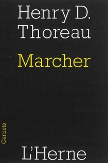 Marcher - Henry David Thoreau