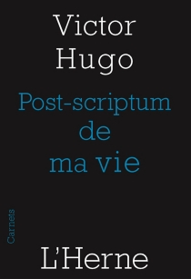 Post-scriptum de ma vie (1860) - VictorHugo