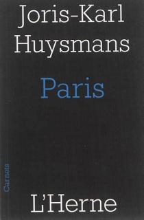 Paris : et autres textes - Joris-KarlHuysmans